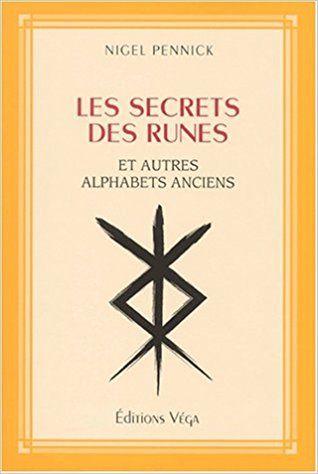 Amazon Fr Les Secrets Des Runes Et Autres Alphabets
