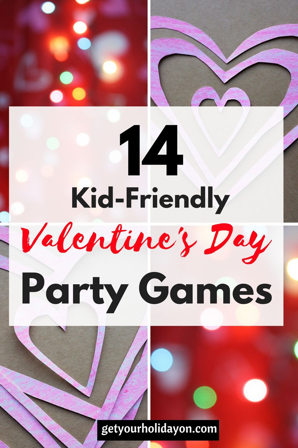 Valentine S Day Party Games All Things Holiday Pinterest