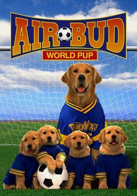 Air Bud World Pup Air Bud Air Buddies Movies Air Bud Movies