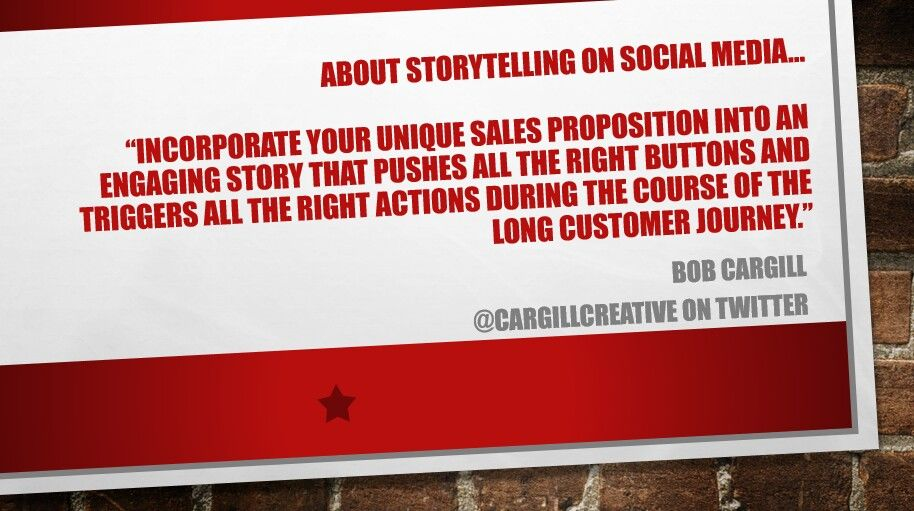 Incorporate your unique sales proposition into an engaging story that pushes all the right buttons and triggers all the right actions during the course of the long customer journey.