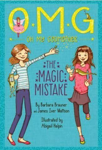 Loving Heart Designs: O. M. G. The Magic Mistake by Barbara Brauner & James Iver Mattson