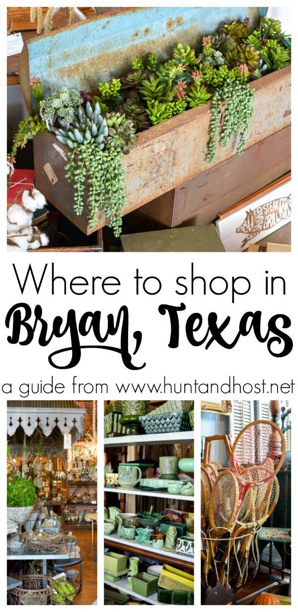 The Best Places To Shop In Bryan, Texas   Hunt And Host. Bryan CollegeThrift  Store FurnitureGirls ...