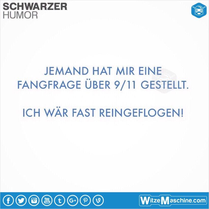 Schwarzer Humor Witze Sprüche 33 9 11 Terroristen Witze