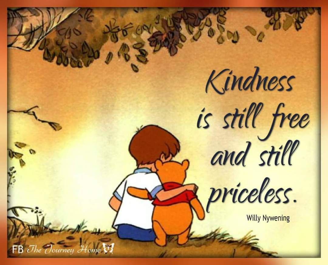 Quotes Kindness Matters Pooh Nios Pinterest Kindness