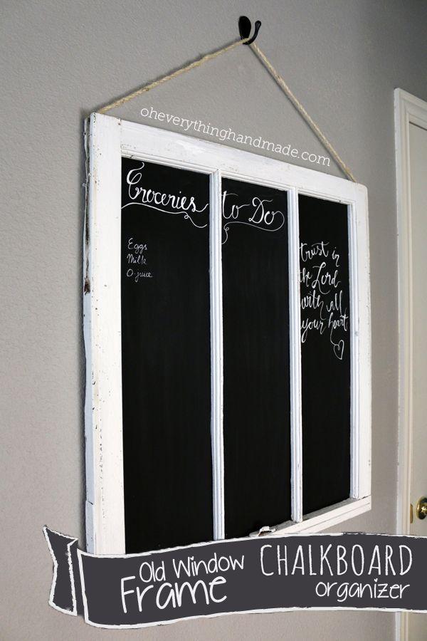 DIY // Old Window frame Chalkboard | Chalkboard Projects | Pinterest ...