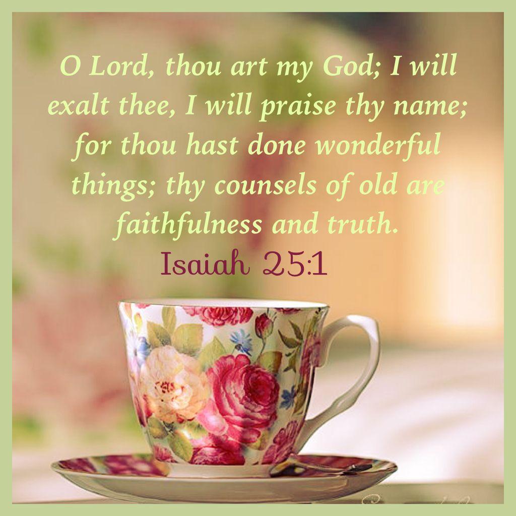 Todays Prayer Quotes Isaiah 251 Kjv  Bible Scriptures  Pinterest  Isaiah 25