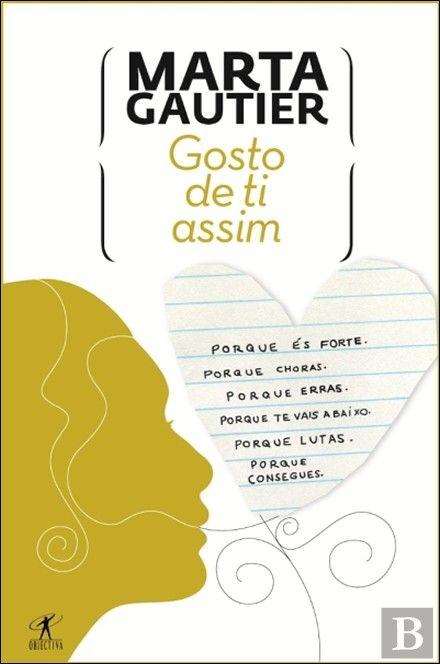 Gosto de ti assim - Marta Gautier