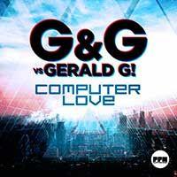 G&G Vs. Gerald G! – Computer Love