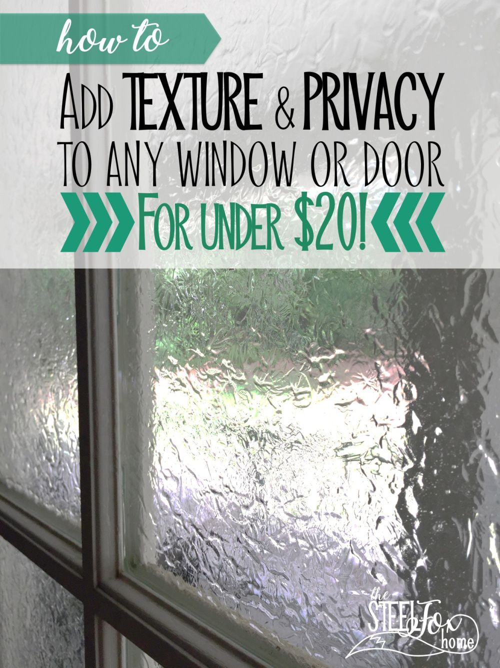 How To Add Privacy And Texture To Any Window Or Door For