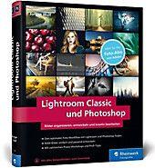 Lightroom Classic Und Photoshop Cc Jurgen Wolf Gebunden Buch In 2020 Lightroom Photoshop Und Bilder