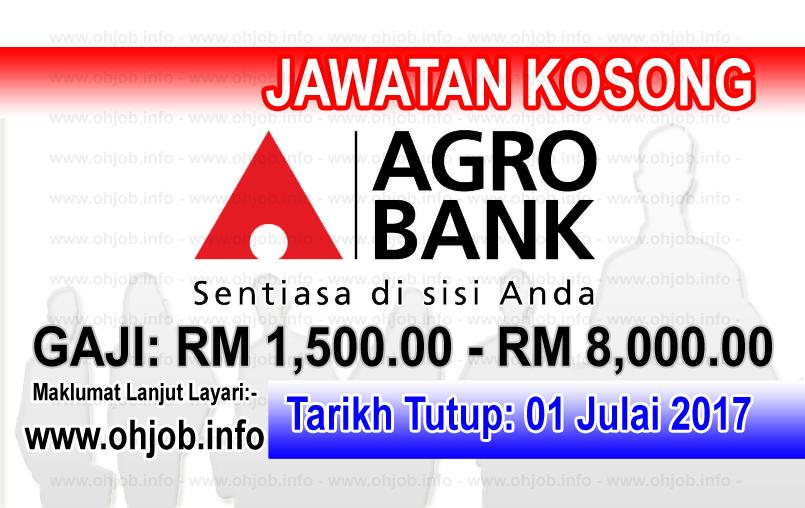Jawatan Kosong Agrobank 01 Julai 2017 Banking Services Financial Services Business Analyst