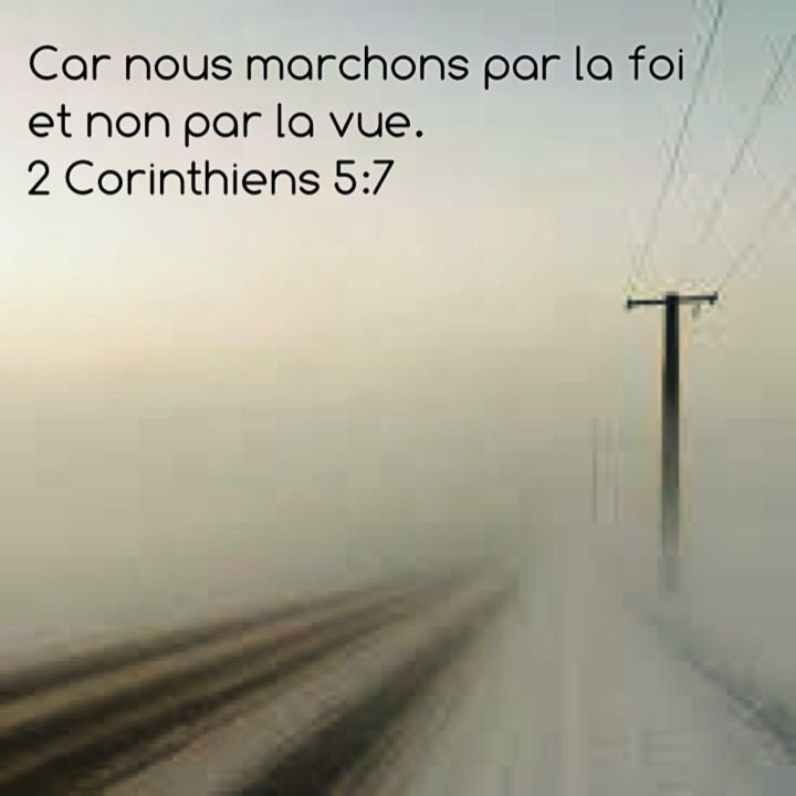 Nous Marchons Par La Foi Citations Bibliques Versets Chretiens Citations De La Bible