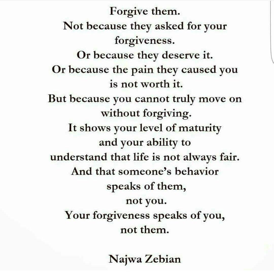 Forgiveness -- Najwa Zebian  Najwa zebian quotes, Healing words