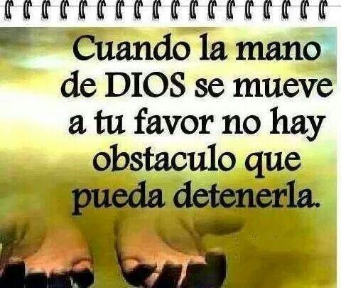No Hay quien detenga la Mano de Dios a nuestro Favor
