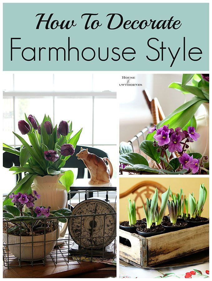 Farmhouse Decorating Style