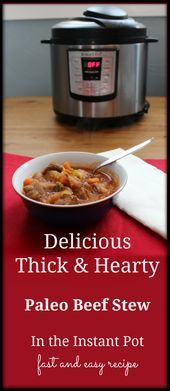 Photo of Hearty Beef and Vegetable Stew in the Instant Pot (Paleo, GA…