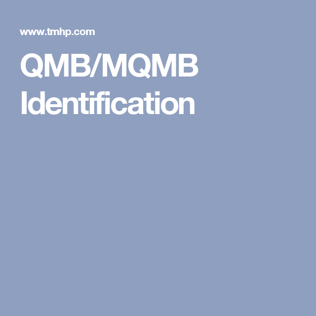 mqmb QMB/MQMB Identification | Seniors and Caregiver Resources ...
