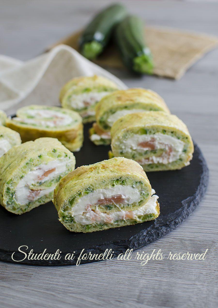 Ricetta Salmone Zucchine E Philadelphia.Girelle Zucchine E Salmone Facili E Veloci Ricetta Ricette Idee Alimentari Cibo