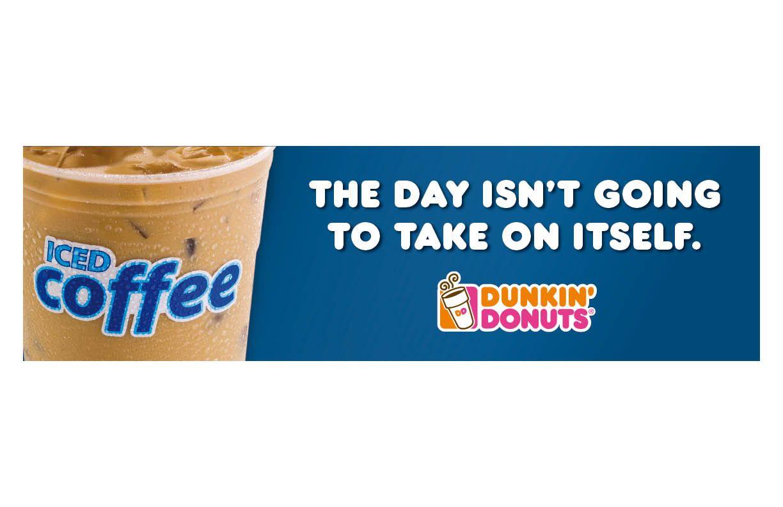 Dunkin' Donuts - Justin Galvin copywriter