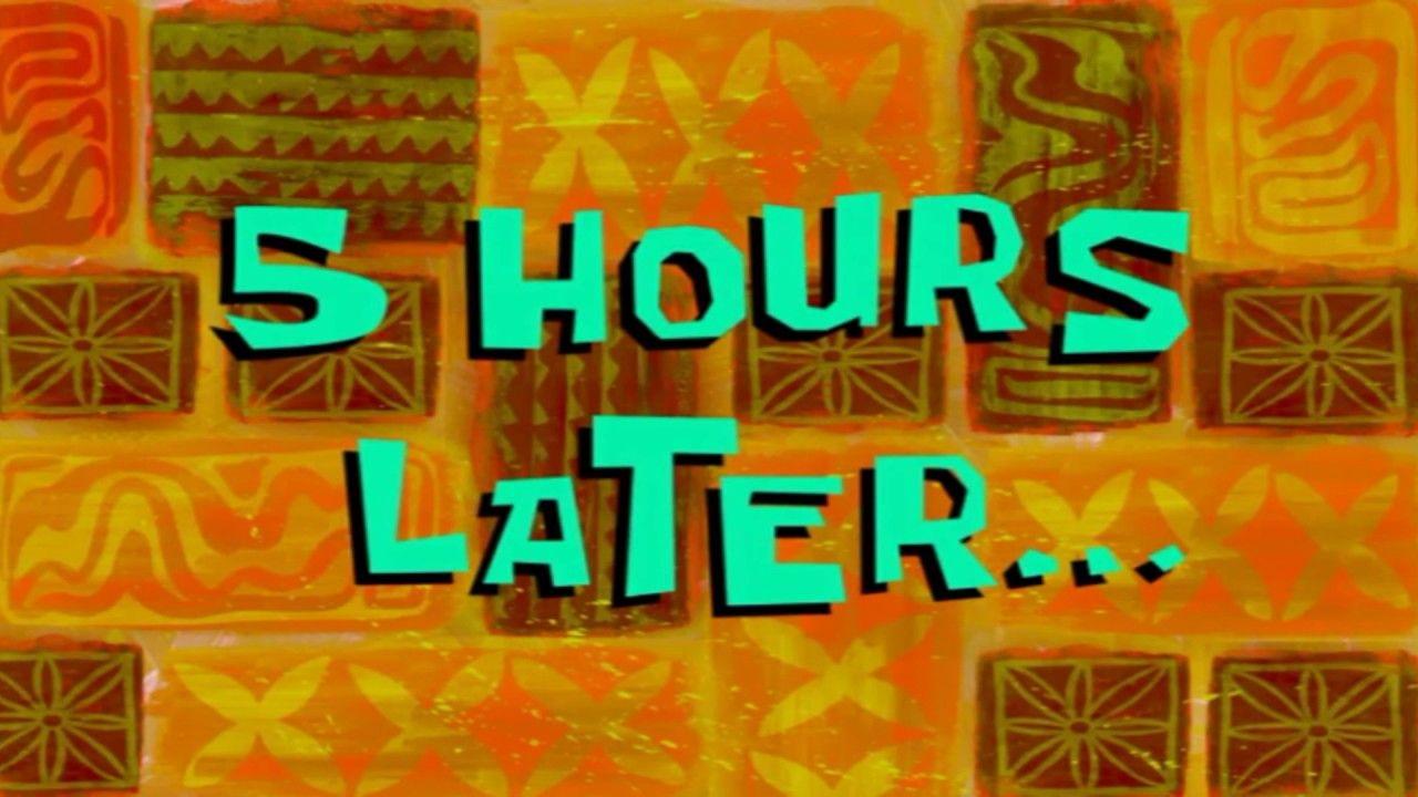 5 hours later spongebob time card 97 youtube dengan
