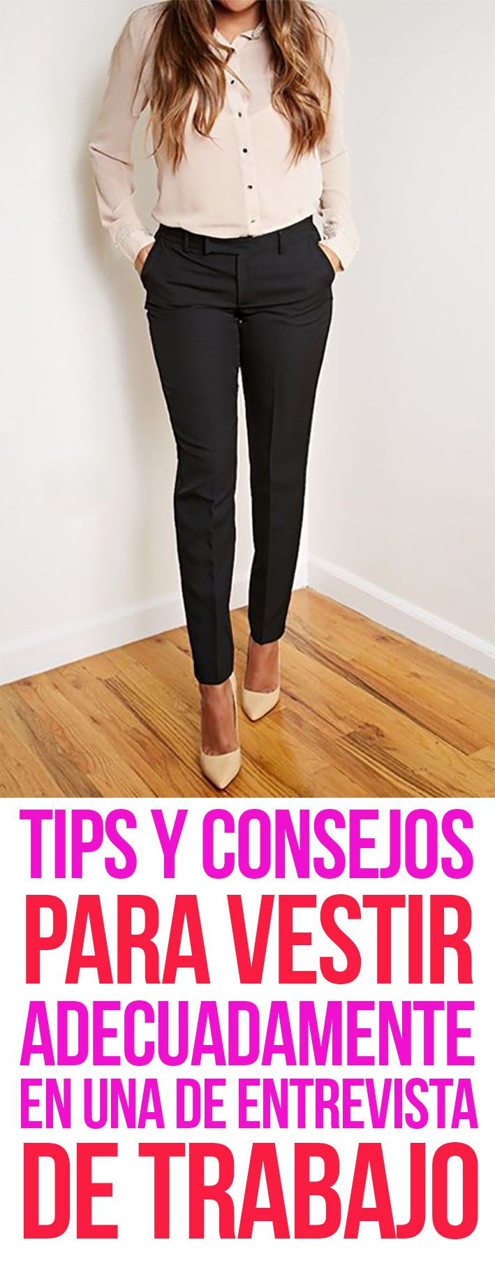 Tips Consejos Para Vestir Adecuadamente En Una Entrevista De