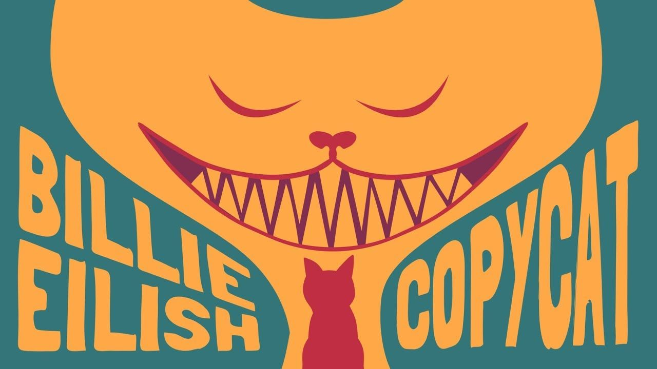 Billie Eilish Copycat Animated Lyrics Copycat Lyrics Billie