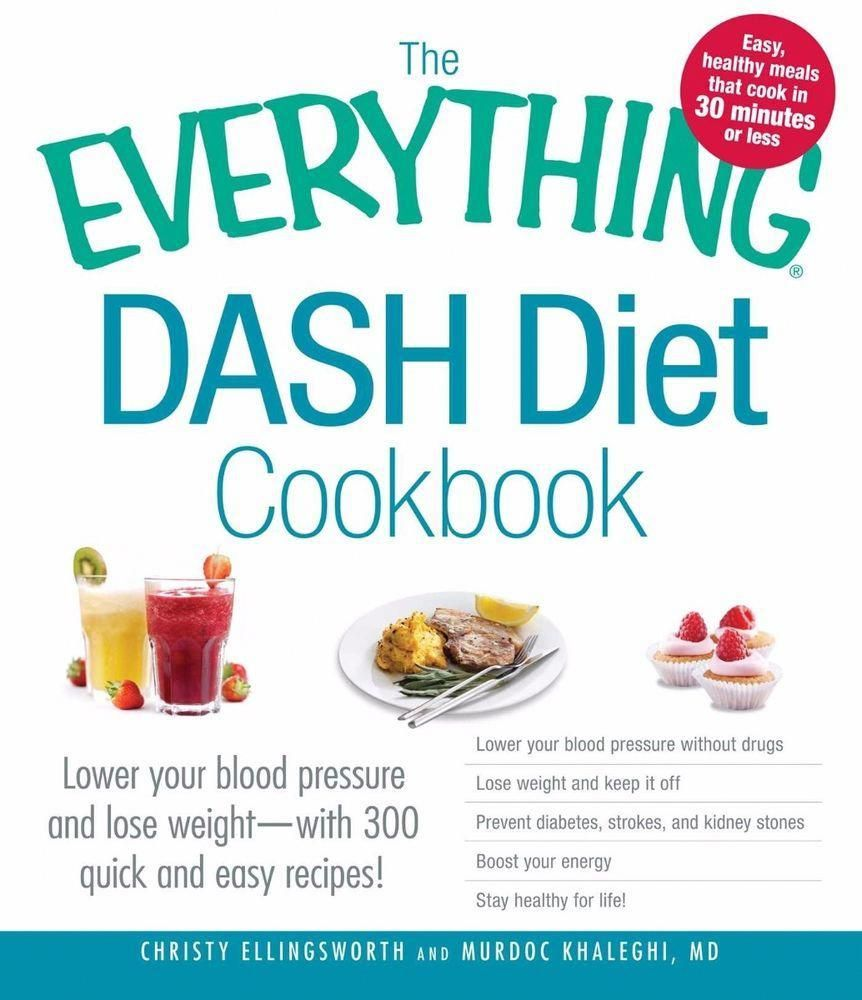 The Everything DASH Diet Cookbook by Christy Ellingsworth