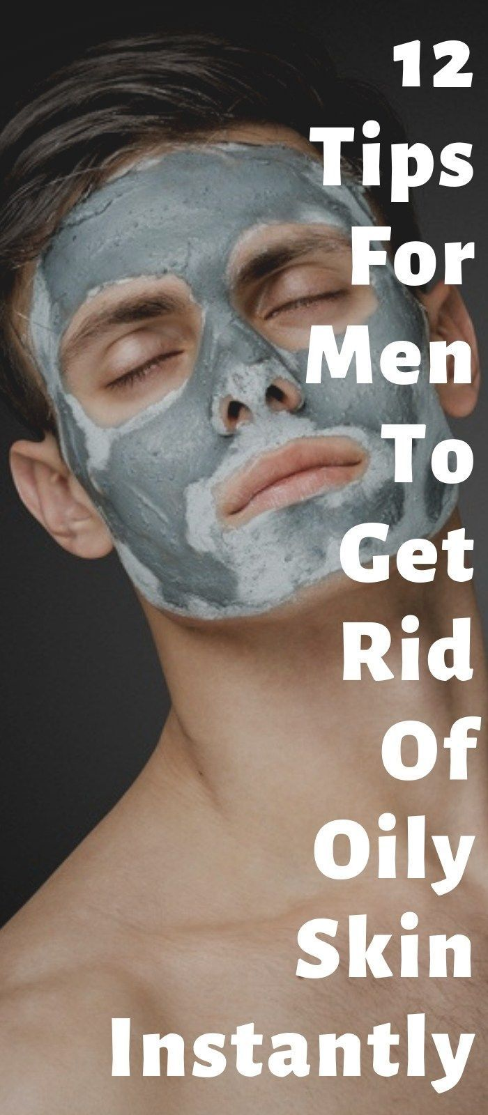 12 Home Remedies To Manage Men's Oily Skin Easily Oily