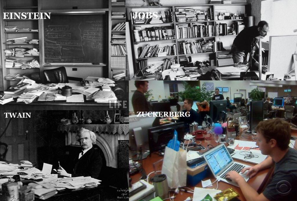 messy desks and famous people - Einstein, Twain, Jobs, Zuckerberg
