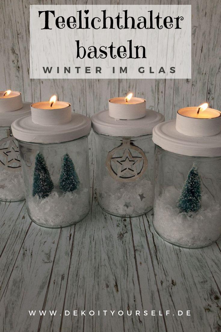Teelichthalter basteln: Winter im Glas selbst gemacht #kleineweihnachtsgeschenkebasteln