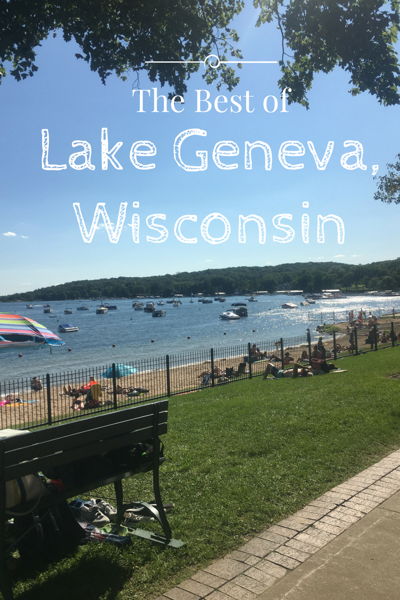 the best of lake geneva, wisconsin   wisconsin travel   pinterest