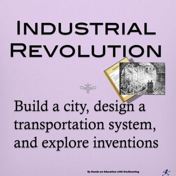 Students Can Build A City, Design Transportation Routes Using Three Types  Of Transportation, And Explore Inventions Of The Industrial Revolution .