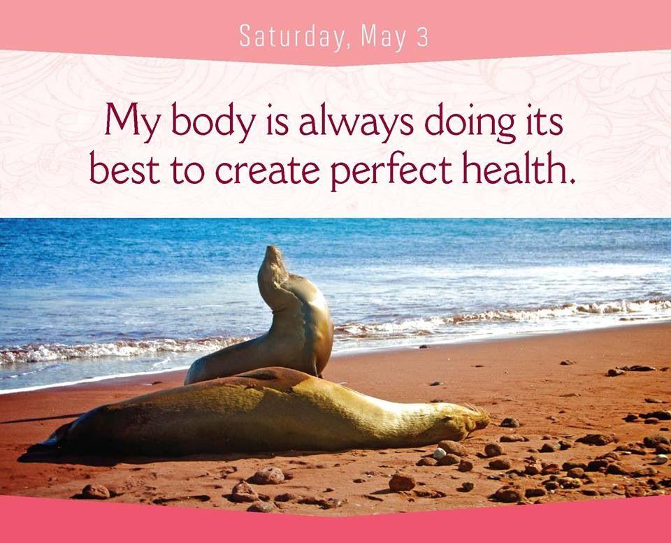 Mi cuerpo siempre hace lo mejor para crear perfecta salud