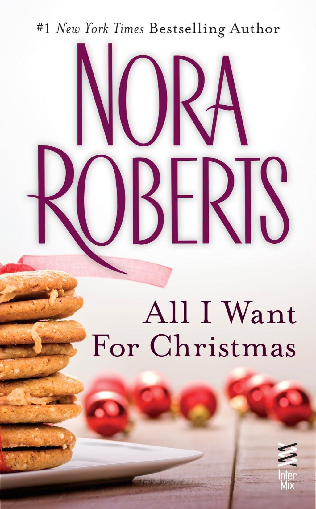 All i want for christmas novella ebook nora roberts