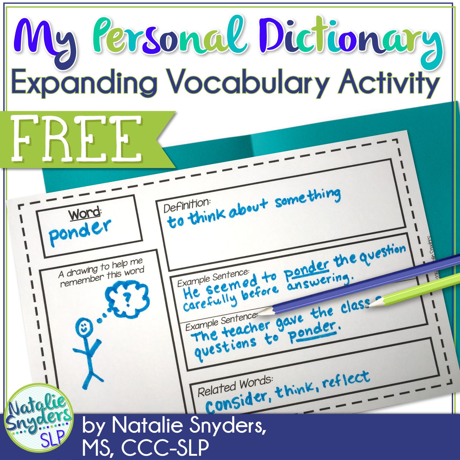 My Personal Dictionary An Expanding Vocabulary Activity