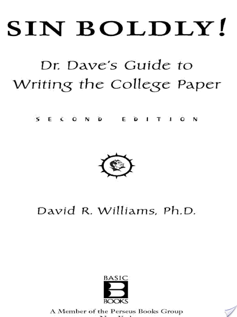Sin Boldly Dr Daves Guide To Writing The College Paper Ebook 2006 Yamaha Yz250fw Electric Wiring Diagram And Color Code Array Rh