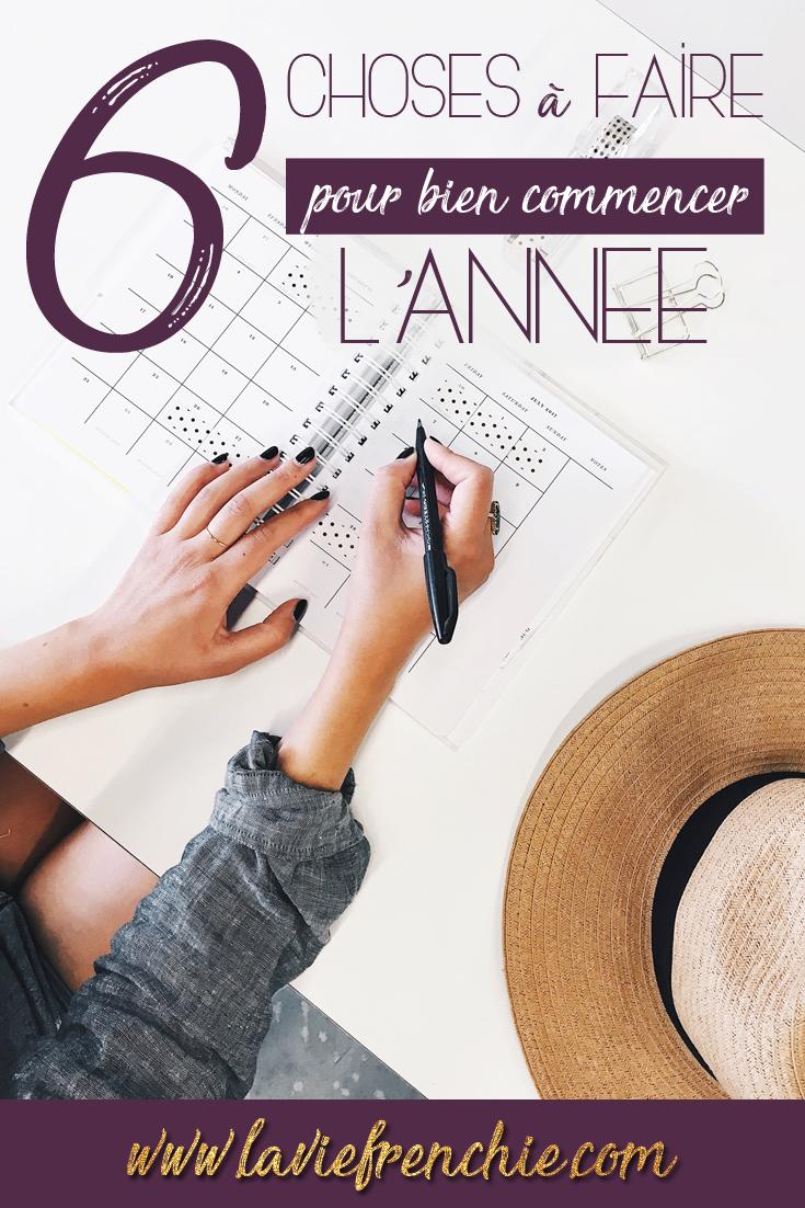 6 choses à faire pour bien commencer l'année !  Article - La Vie Frenchie blog  Développement personnel, positif, positivité, motivation, année, nouvel an, new year, motivational, blogueuse, lifestyle, blogger, blogging, baby blogger.
