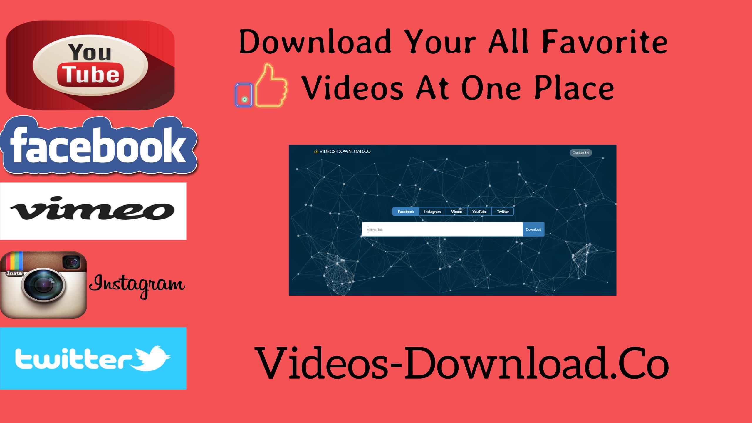 Now Download Facebook Videos Youtube Videos Instagram Videos Twitter Gifs And Videos Vimeo Videos All At At One Place Twitter Video Facebook Video Instagram Video