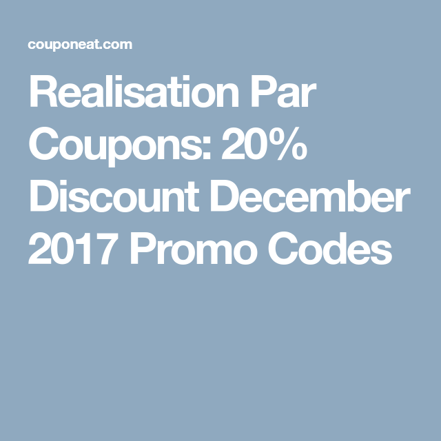 Realisation par coupons 20 discount december 2017 promo codes realisation par coupons 20 discount december 2017 promo codes fandeluxe Images