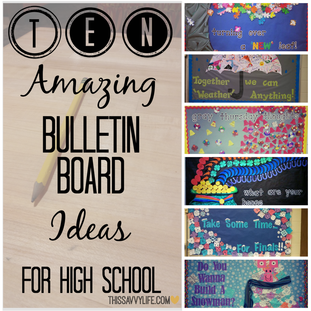 10 Amazing Bulletin Board Ideas For High School