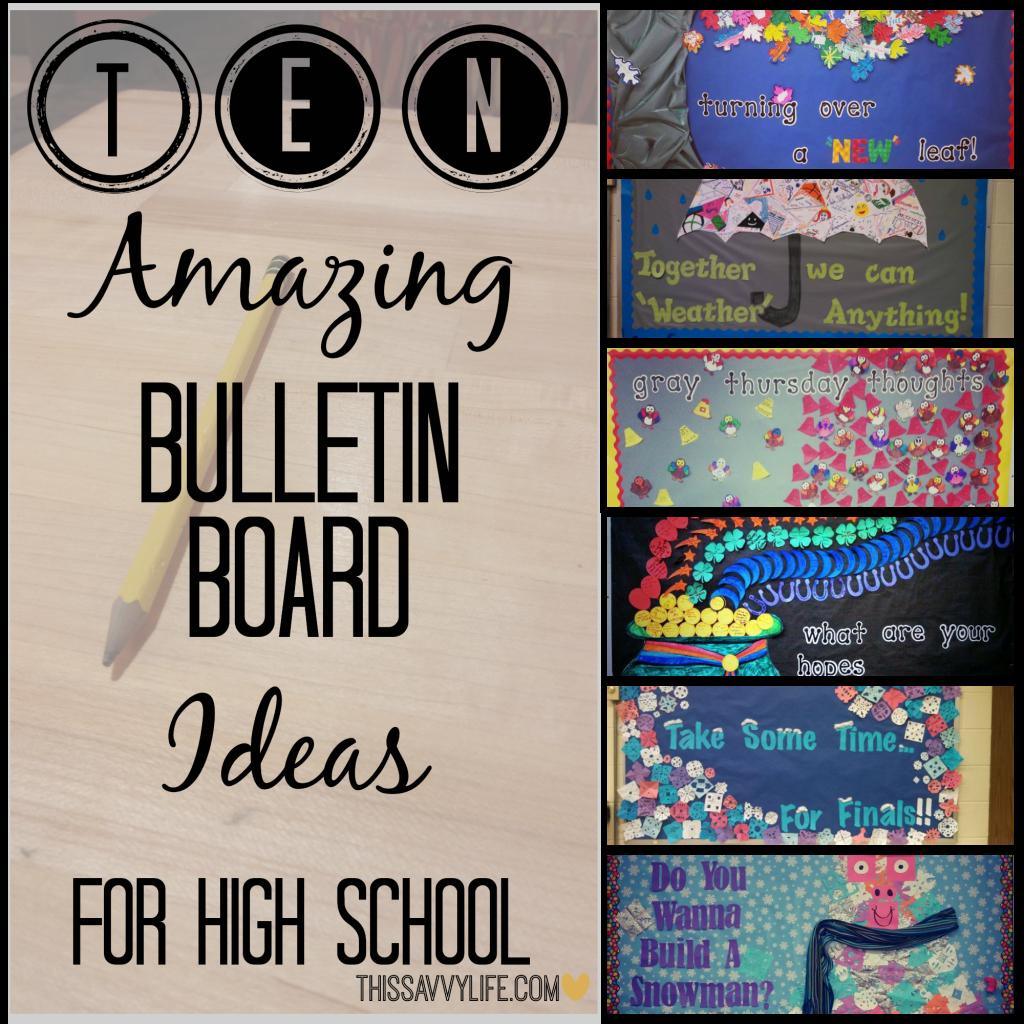10 Amazing Bulletin Board Ideas For High School