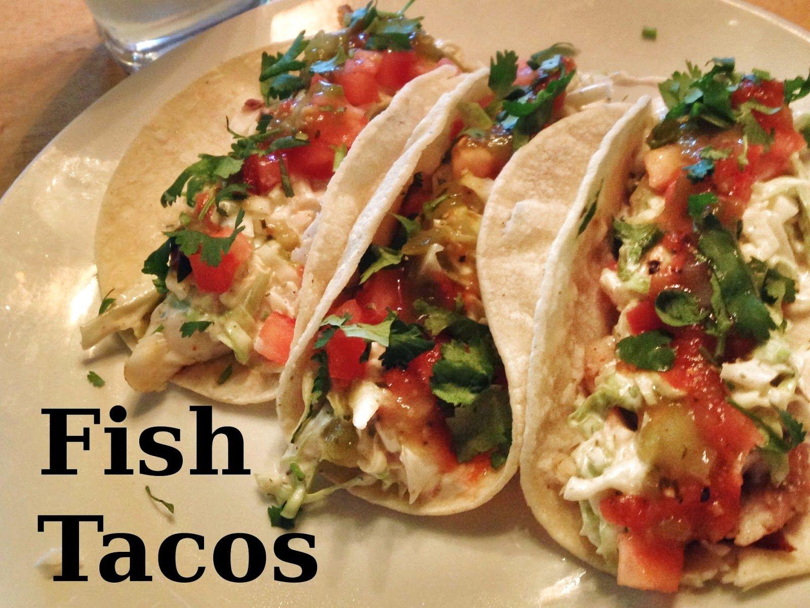 Fish Tacos Fish Tacos Food Tacos