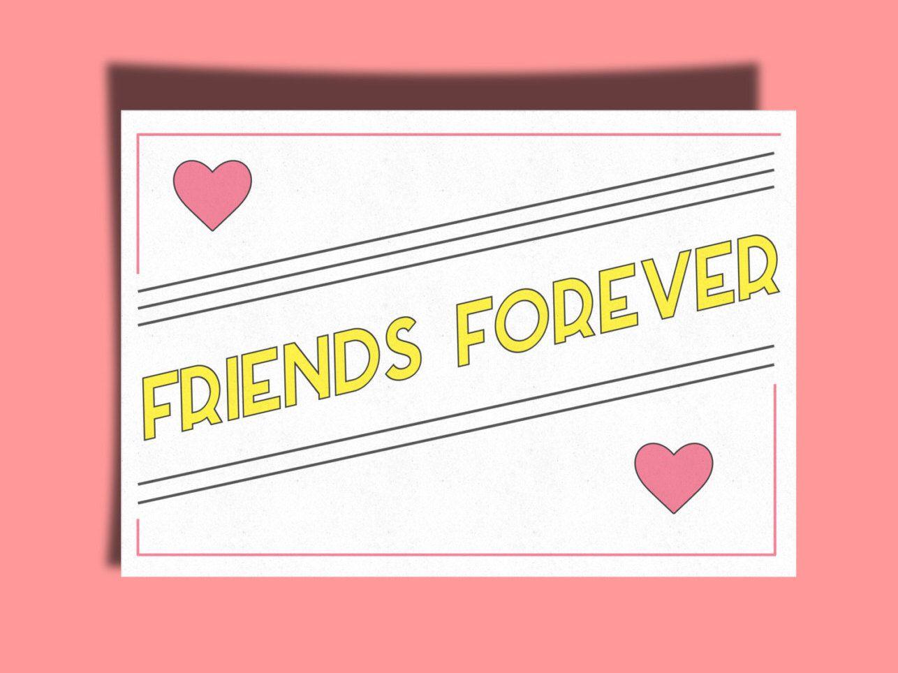 Friends Forever Printable Valentine / Best Friend's