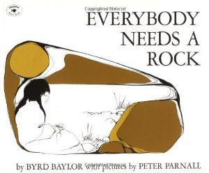 Everybody Needs a Rock. Preschool book to inspire a love of rocks.