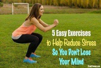 5 easy exercises to help reduce stress so you don't lose