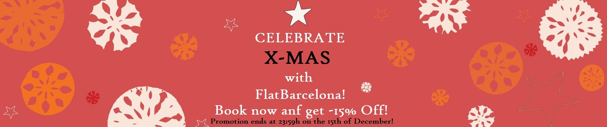 Only a few flats left for X-Mas and New Years! Be quick and enjoy some last minute discounts till the 15th of December at: http://www.flatbarcelona.net/special-offers_w13.aspx