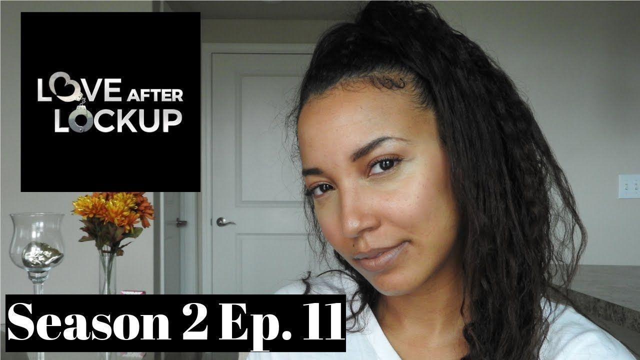Love After Lockup Season 2 Episode 11 REVIEW & RECAP | So True