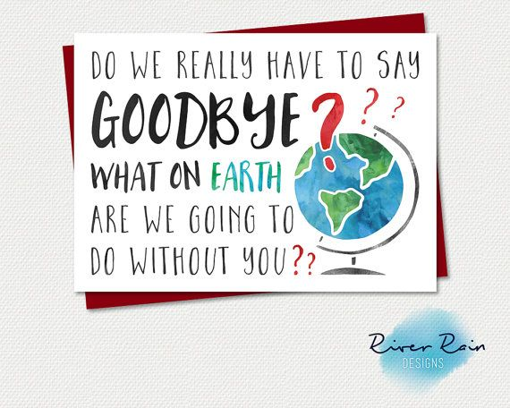 Printable Farewell/Goodbye Card - What on earth are we ...