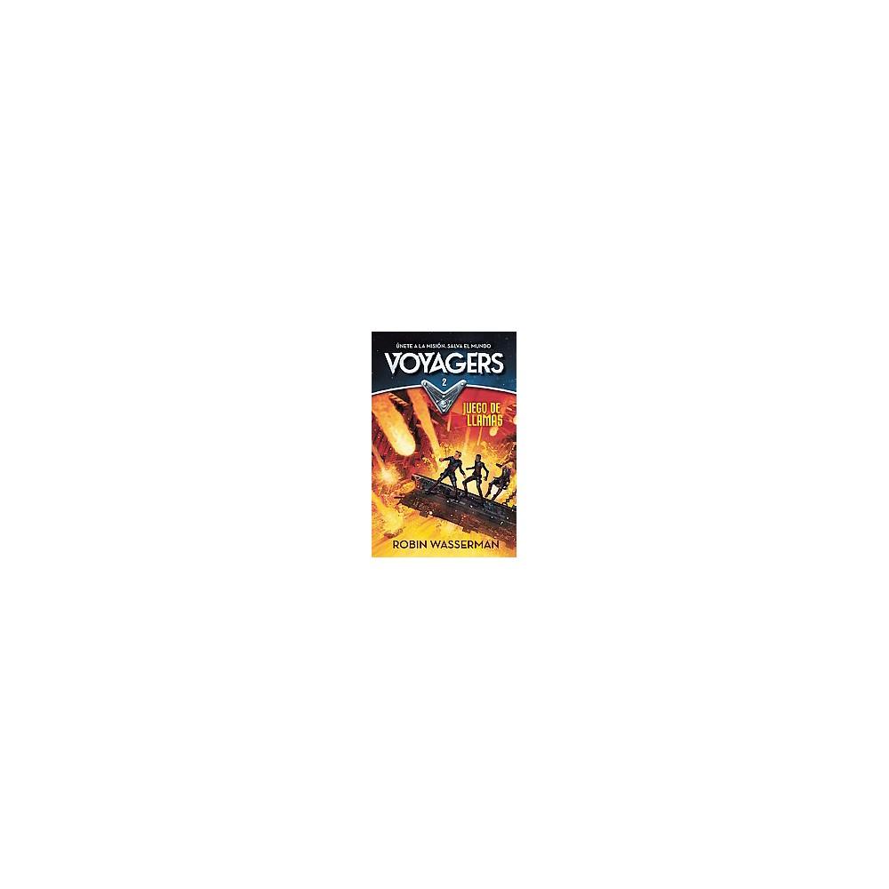 Juego en llamas / Game of Flames (Paperback) (Robin Wasserman)