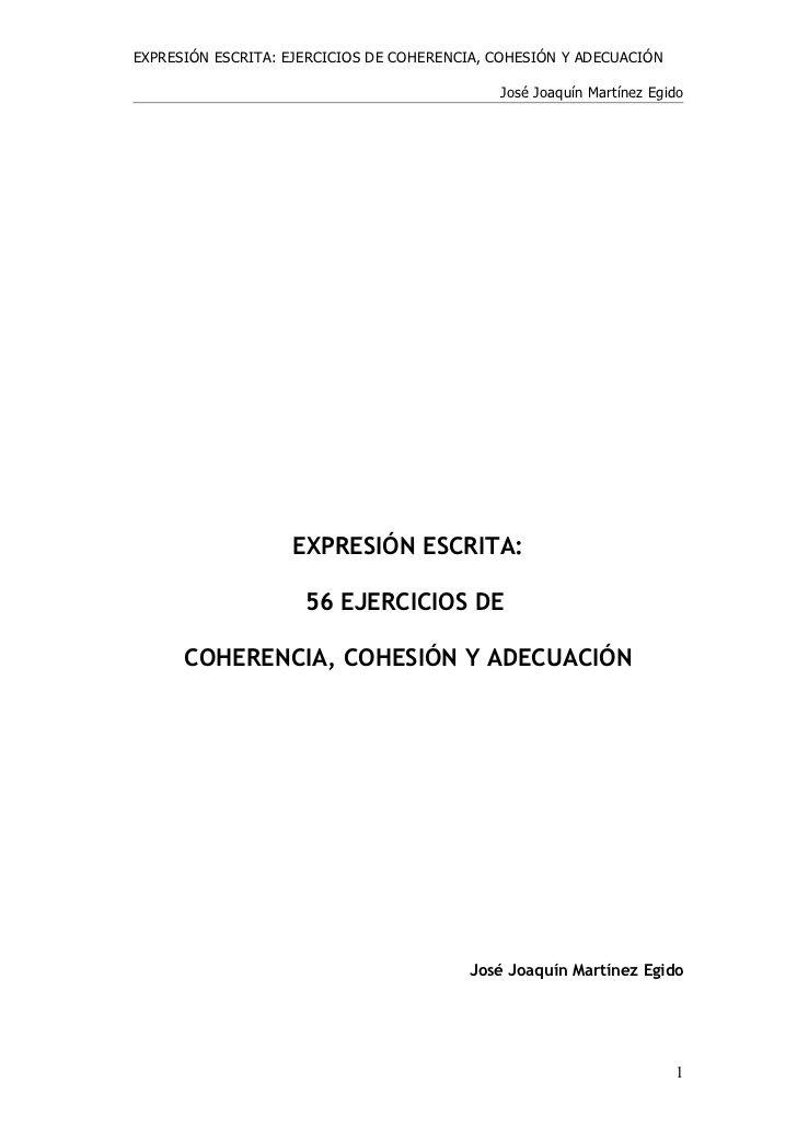 Expresión Escrita Ejercicios De Coherencia Cohesión Y Adecuación José Jo Cards Against Humanity Education Human